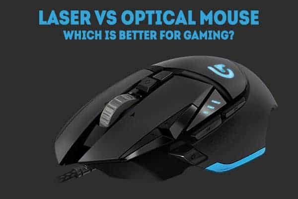 optical or laser mouse for gaming