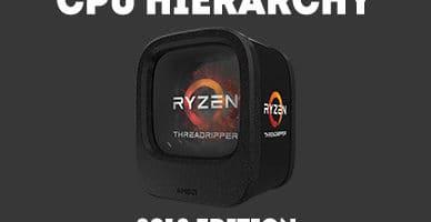 CPU hierarchy 2018
