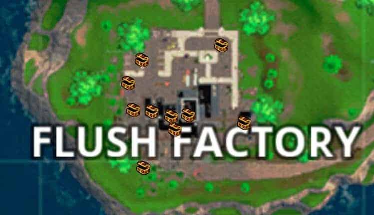 Fortnite Flush Factory Chests