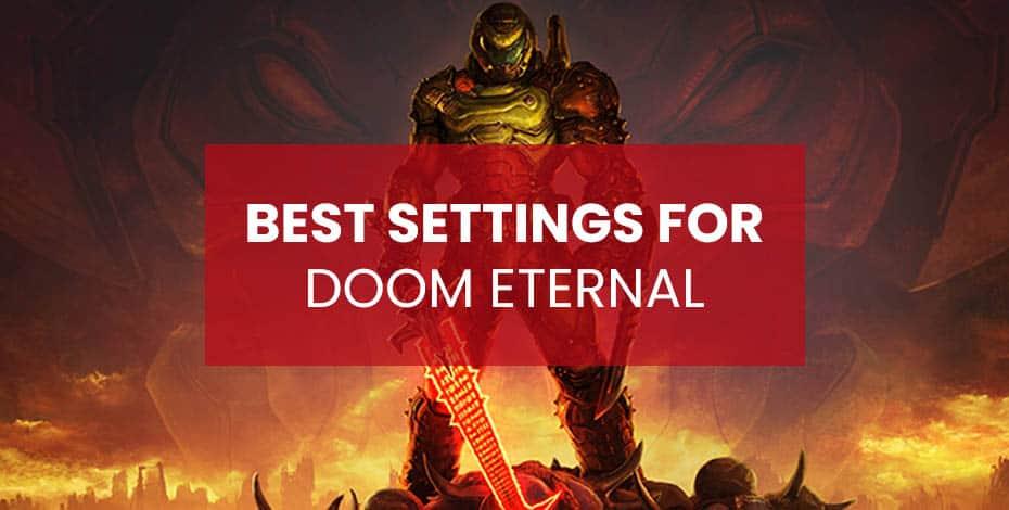 doom eternal best settings