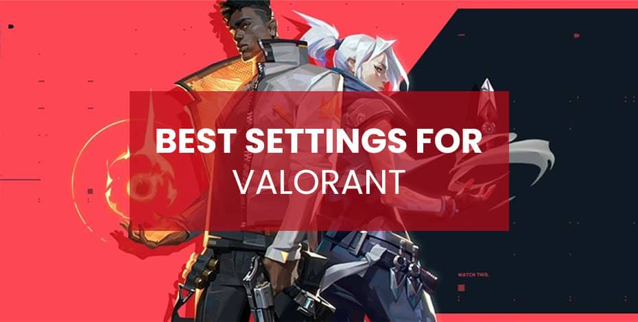 valorant best settings