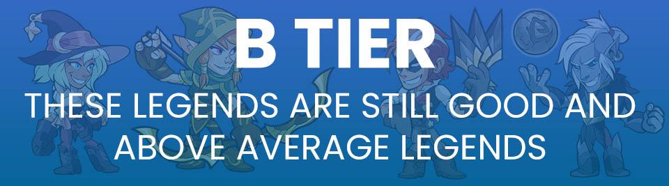Brawlhalla tier list B tier