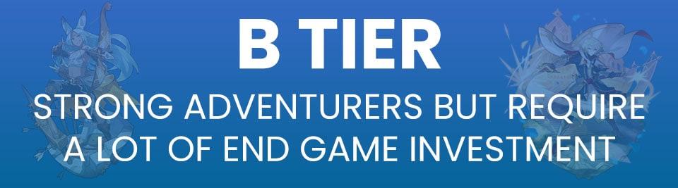 Dragalia Lost Adventurer Tier List B Tier