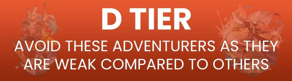 Dragalia Lost Adventurer Tier List D Tier