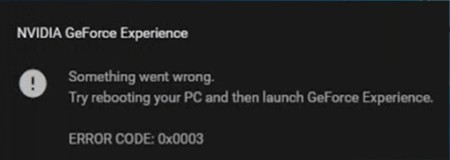NVIDIA GeForce Experience 0x0003 Error