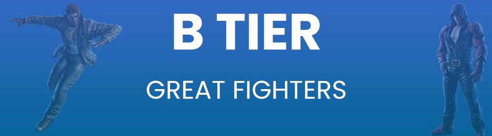Tekken 7 Tier List B Tier