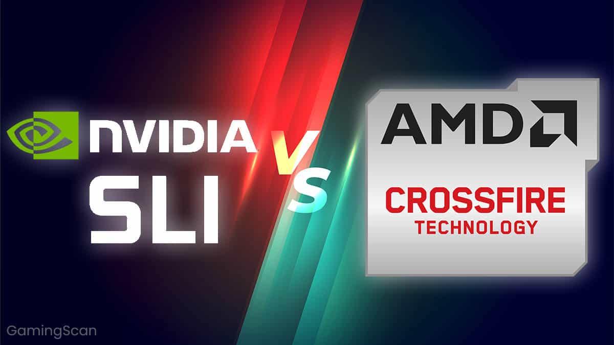 Nvidia SLI vs Crossfire