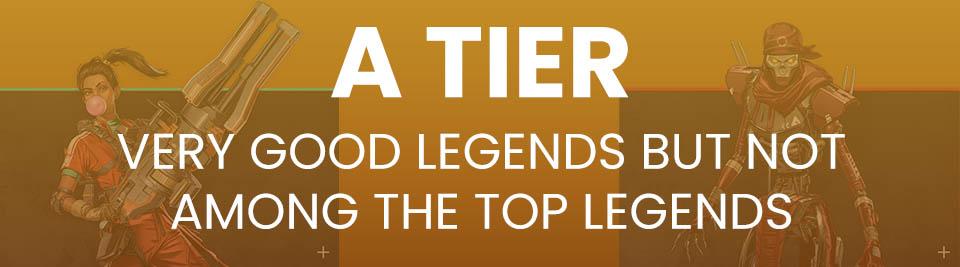Apex Legends Tier List Tier A