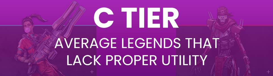 Apex Legends Tier List Tier C