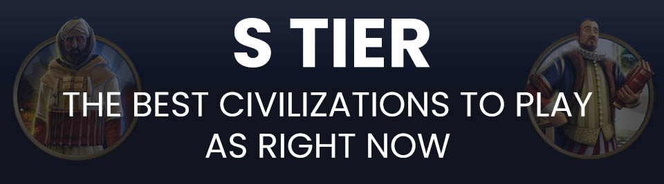 Civ 5 Tier List S Tier