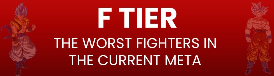 Dragon Ball FighterZ Tier List F Tier