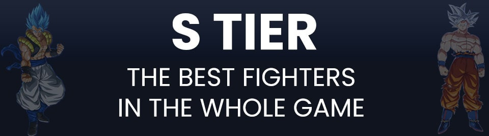 Dragon Ball FighterZ Tier List S Tier