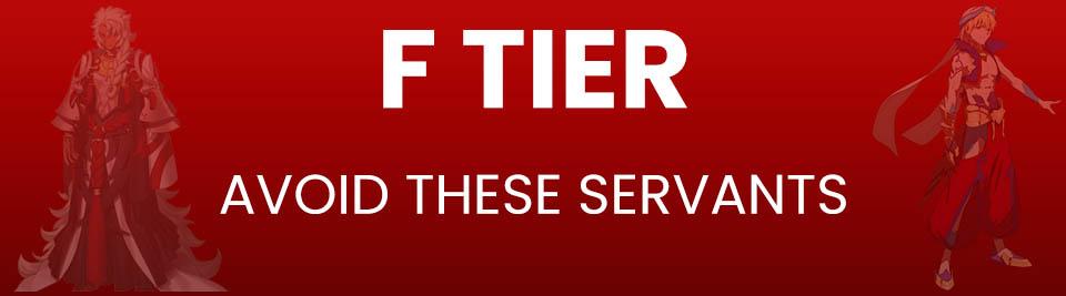 Fate Grand Order Tier List Tier F