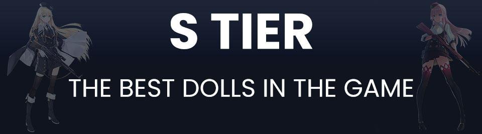 Girls Frontline Tier List Tier S