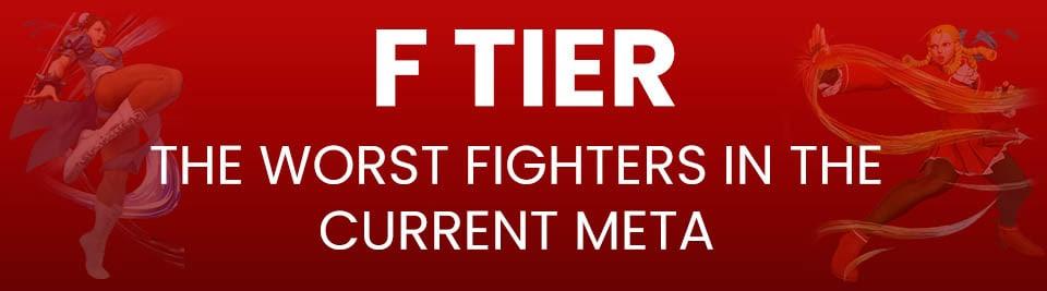 Street Fighter V Tier List F Tier