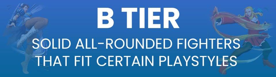 Street Fighter V Tier List Tier B