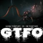 GTFO Release Date, News, Trailer and Rumors
