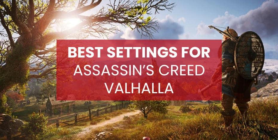 Assassins Creed Valhalla Best Settings