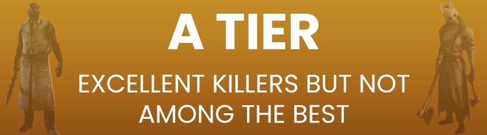 Dead by Daylight Killers Tier List A Tier