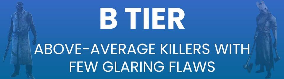 Dead by Daylight Killers Tier List B Tier