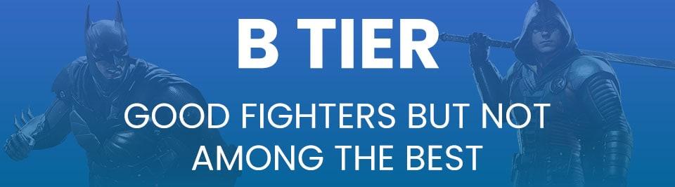 Injustice 2 Tier List Tier B