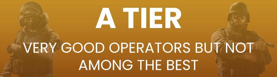 Rainbow Six Siege Operator Tier List Tier A