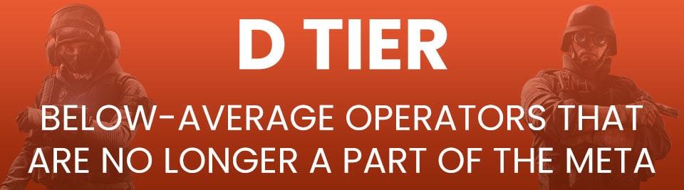 Rainbow Six Siege Operator Tier List Tier D