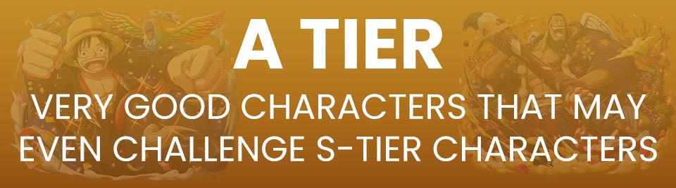 One Piece Treasure Cruise Tier List Tier A