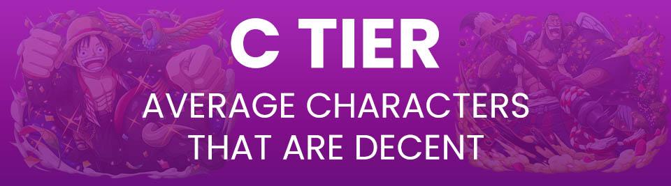 One Piece Treasure Cruise Tier List Tier C