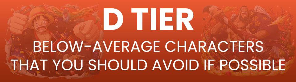 One Piece Treasure Cruise Tier List Tier D