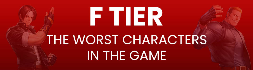 The King of Fighters ALLSTAR Tier List Tier F