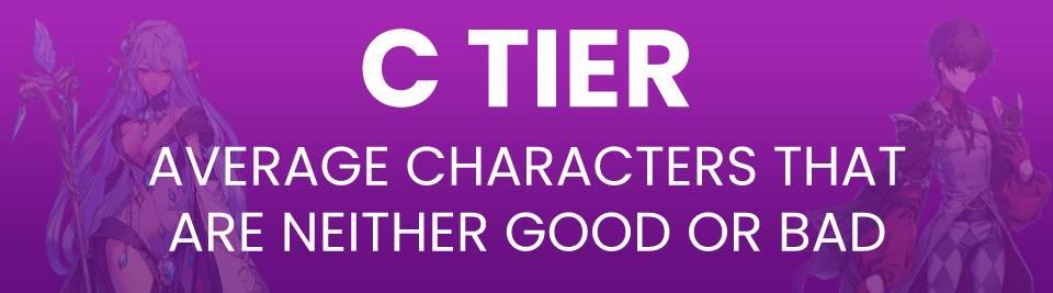 Exos Heroes Tier List Tier C